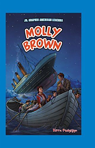 Molly Brown (JR. Graphic American Legends)