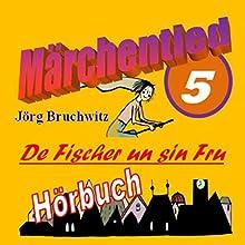 De Fischer un sin Fru (Märchentied 5) Hörbuch von Jörg Bruchwitz Gesprochen von: Jörg Bruchwitz
