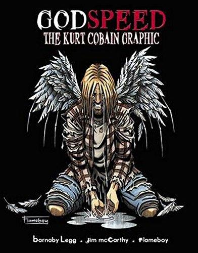 Godspeed: Kurt Cobain Graphic Novel (Best Kurt Cobain Biography)