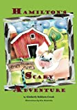 Hamilton's Scary Adventure, Kimberly Robison-Crook, 0615534317
