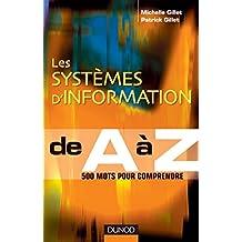 Les systèmes d' Information de A à Z (French Edition)