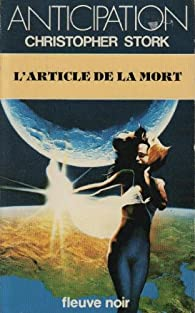 L'Article de la mort par Christopher Stork