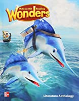 Reading Wonders Literature Anthology Grade 2 (ELEMENTARY CORE READING)