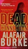 Dead Connection, Alafair Burke, 0312944810