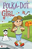 Polka-Dot Girl, Sonia Clark Foster and Christa Simone Foster, 1617773352