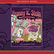 The Invisible Fran : Franny K. Stein, Mad Scientist | Jim Benton