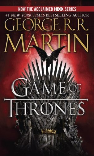 By George R.R. Martin - A Game of Thrones: A Song of Ice and Fire: Book One (Mti Rep) (2/20/11)