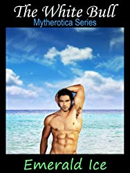 The White Bull (Mytherotica Book 1)