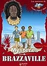 Mystères à Brazzaville - collection Les Aventures de Thomas, Ulysse et Alima par Le Tinier