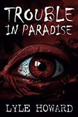 Trouble in Paradise Paperback
