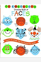 Ed Emberley's Drawing Book of Faces (REPACKAGED) (Ed Emberley Drawing Books) Paperback