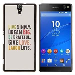 BearCase / Cubierta de protección Caso duro de la contraportada de Shell Plástico /// Sony Xperia C5 Ultra /// Vivir con sencillez Sueño Grateful cita del amor de la risa