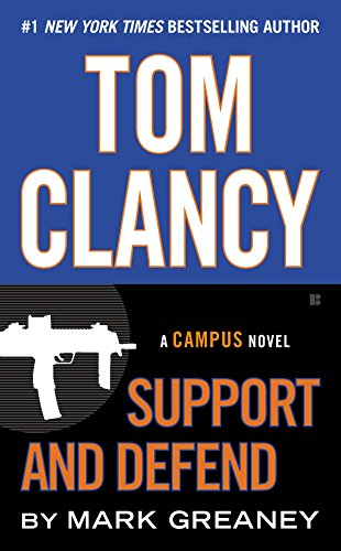 Tom Clancy Support and Defend (A Campus Novel)