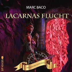 Lacarnas Flucht (Das Rad des Schicksals 0)