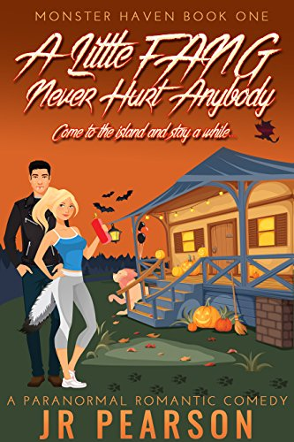 a-little-fang-never-hurt-anybody-a-paranormal-romantic-comedy-monster-haven-book-1