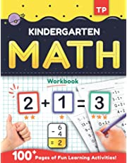 Kindergarten Math Workbook: At Home Basic Math Practice For Kindergarteners and Preschool Kids | Number Tracing, Addition, Subtraction And Time Telling | kindergarten math workbook age 5-7 | Homeschool Math Workbook For kindergarten to First Grade