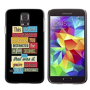 LASTONE PHONE CASE / Diseño de Delgado Duro PC / Aluminio Caso Carcasa Funda para Samsung Galaxy S5 SM-G900 / Funny Distraction Text If You Read It