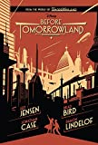 By Jeff Jensen Before Tomorrowland (Hardcover) April 7, 2015