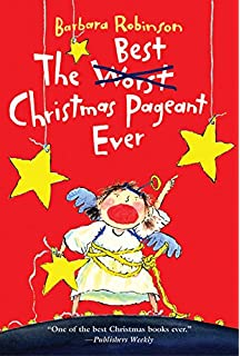 The Best Christmas Pageant Ever (Script): Barbara Robinson ...