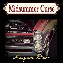 Midsummer Curse Audiobook by Megan Derr Narrated by Paul Morey
