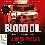 Blood Oil  | James Phelan
