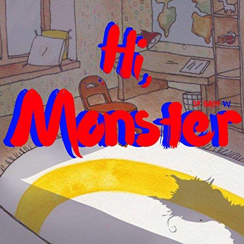 Hi, Monster