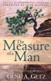 The Measure of a Man, Gene A. Getz, 0830734953
