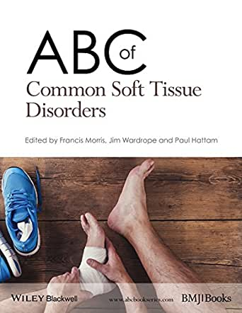 ABC of Common Soft Tissue Disorders (ABC Series) (English ...