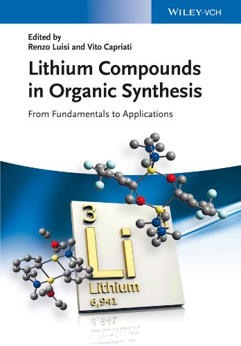 Organolithium Compounds - Lithium Compounds in Organic Synthesis: From Fundamentals to Applications