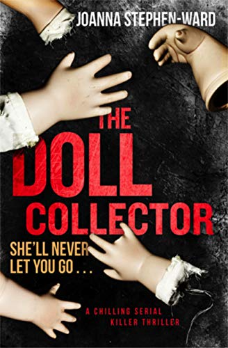Edition Collectors Twist (The Doll Collector: a chilling serial killer thriller)