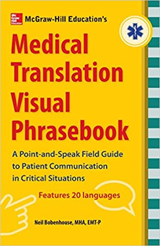 bc1ba44128b3 McGraw-Hill s Medical Translation Visual Phrasebook PB 1st Edition