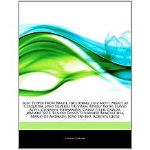 Articles On Lgbt People From Brazil, including: Luiz Mott, Marcelo Cerqueira, João Silvério Trevisan, Rosely Roth, Flavio Alves, Clodovil Hernandes, ... Satã, Renato Russo, Fernando Bengoechea