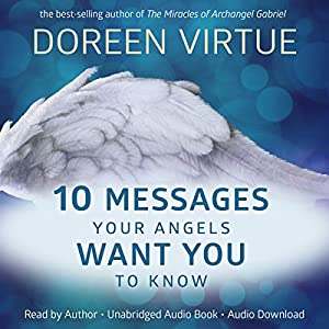 10 Messages Your Angels Want You to Know Audiobook