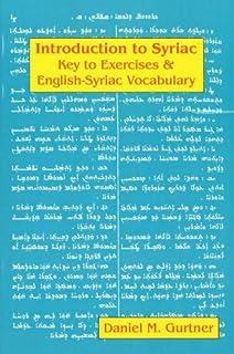 Introduction to syriac wheeler m thackston 9780936347981 amazon introduction to syriac key to exercises english syriac vocabulary syriac edition fandeluxe Images