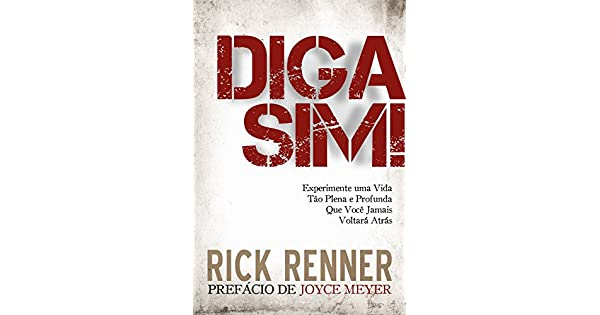 9990f12d77 Experimente uma Vida Tão Plena e Profunda Que Você Jamais Voltará Atrás  eBook  Rick Renner  Amazon.com.br  Loja Kindle