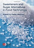 Sweeteners and Sugar Alternatives in Food Technology, , 1405134348