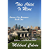 This Child Is Mine (Kansas City Romance Book 1)