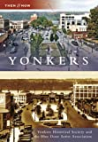 Yonkers (Then and Now: New York)