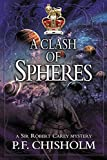 A Clash of Spheres (Sir Robert Carey (Paperback))