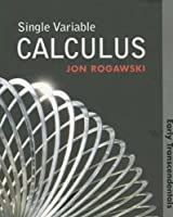 Single Variable Calculus: Early Transcendentals