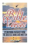 Bible Verses: 129 Inspiring Passages from the Greatest Book Ever Written, Christine Collins, 1475200056