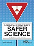 img - for The NSTA Ready-Reference Guide To Safer Science book / textbook / text book