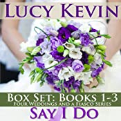 Say I Do: The Wedding Gift / The Wedding Dance / The Wedding Song | Lucy Kevin