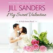 My Sweet Valentine: Pride Series Romance Novels, Book 7 | Jill Sanders