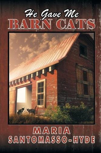 Read Online He Gave Me Barn Cats PDF