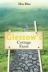 Giessow's Cottage Farm by Max Blue (2001-11-20)