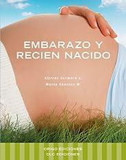 EMBARAZO Y RECIEN NACIDO