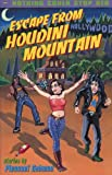 Escape from Houdini Mountain, Pleasant Gehman, 0916397688