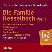 Die Familie Hesselbach Vol. 1 (Die Hesselbachs) | Wolf Schmidt