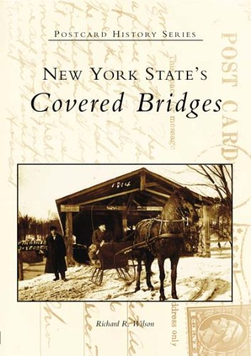 (New York State's Covered Bridges (Postcard History: New)